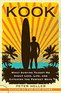 Kook- What Surfing Taught Me About Love, Life, and Catching the Perfect Wave
